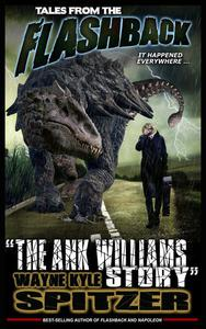 """Tales from the Flashback: """"The Ank Williams Story"""""""