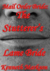 Mail Order Bride: The Stutterer's Lame Bride