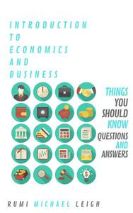 Introduction To Economics And Business