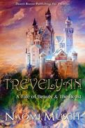 Trevelyan: A Tale of Beauty and the Beast