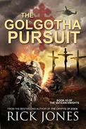 The Golgotha Pursuit