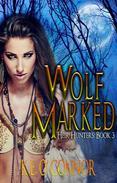 Wolf Marked: Heir Hunters 3 (urban fantasy series)