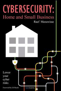 Cybersecurity: Home and Small Business