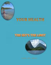 Your Health--The Sky's The Limit