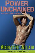 Power Unchained (Mind Control Erotica)
