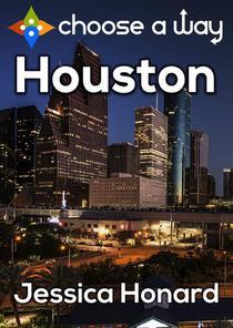 Houston - Choose a Way