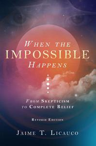 When the Impossible Happens: From Skepticism to Complete Belief