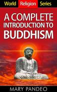 A Complete Introduction to Buddhism