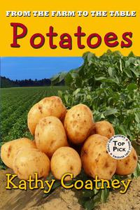 From the Farm to the Table Potatoes