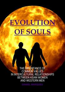 Evolution of Souls: The Importance of Common Values in Intercultural Relationships between Asian Women and Western Men