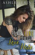 The Fine Line Between Love and Hate: The Complete Series