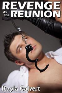 Revenge at My Reunion