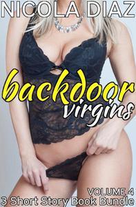 Backdoor Virgins Volume 6 - 3 Short Story Book Bundle