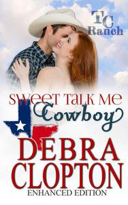 SWEET TALK ME, COWBOY Enhanced Edition