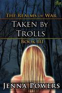 The Realms of War 3: Taken by Trolls