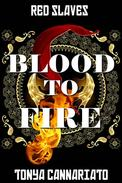 Blood to Fire