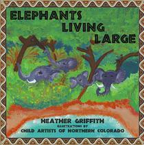 Elephants Living Large