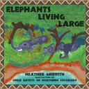 Elephants Living Large