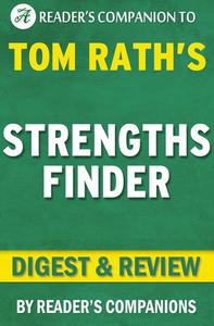 StrengthsFinder: By Tom Rath | Digest & Review