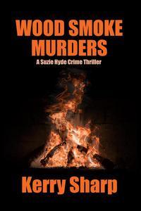 Wood Smoke Murders