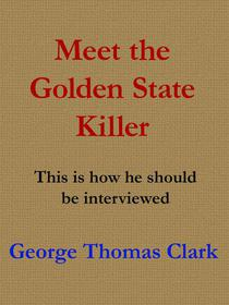 Meet the Golden State Killer