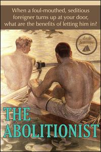 The Abolitionist (Waterman: Master and Servant #1)
