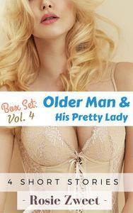 Box Set: Older Man & His Pretty Lady Vol. 4 (4 short stories)