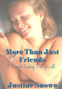 More Than Just Friends: A Friends F*cking Free-for-All