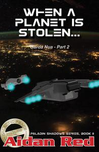 Garda Nua: When a Planet is Stolen