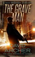 The Grave Man - A Sam Prichard Mystery