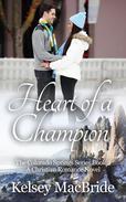 Heart of a Champion: A Christian Romance Novel