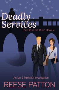 Deadly Services: An Ian & Merideth Investigation