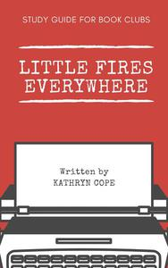 Study Guide for Book Clubs: Little Fires Everywhere