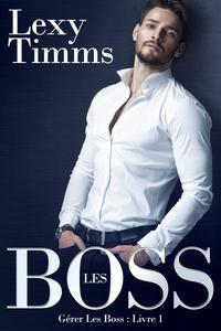 Gérer Les Boss - Livre 1