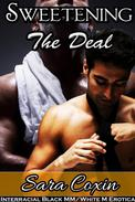 Sweetening The Deal
