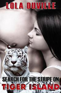 Romance: Search For The Stripe On Tiger Island