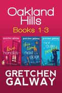 Oakland Hills Romantic Comedy Boxed Set (Books 1-3)