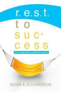 R.E.S.T. to Success