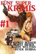Fünf Super Krimis #1