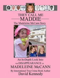 They Call Me Maddie The Madeleine McCann Story