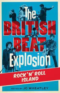 The British Beat Explosion: Rock n Roll Island