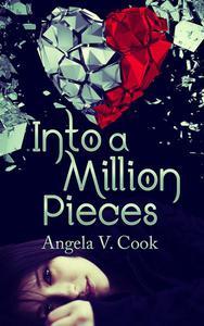 Into a Million Pieces
