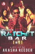 Malik's Ratchet Bar 1&2