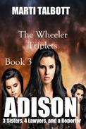 Adison: The Wheeler Triplets