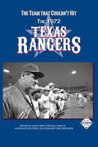 The Team that Couldn't Hit: The 1972 Texas Rangers