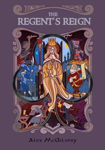 The Regent's Reign
