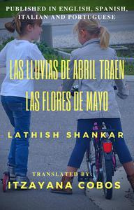 Las lluvias de abril traen las flores de mayo