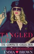 Tangled Up (The Complete Collection)