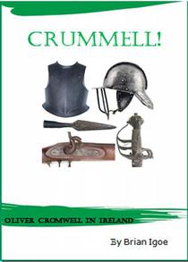 Crummell, or Oliver Cromwell in Ireland