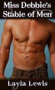 Miss Debbie's Stable of Men (a bundle of Western triple penetration and a2m erotica)